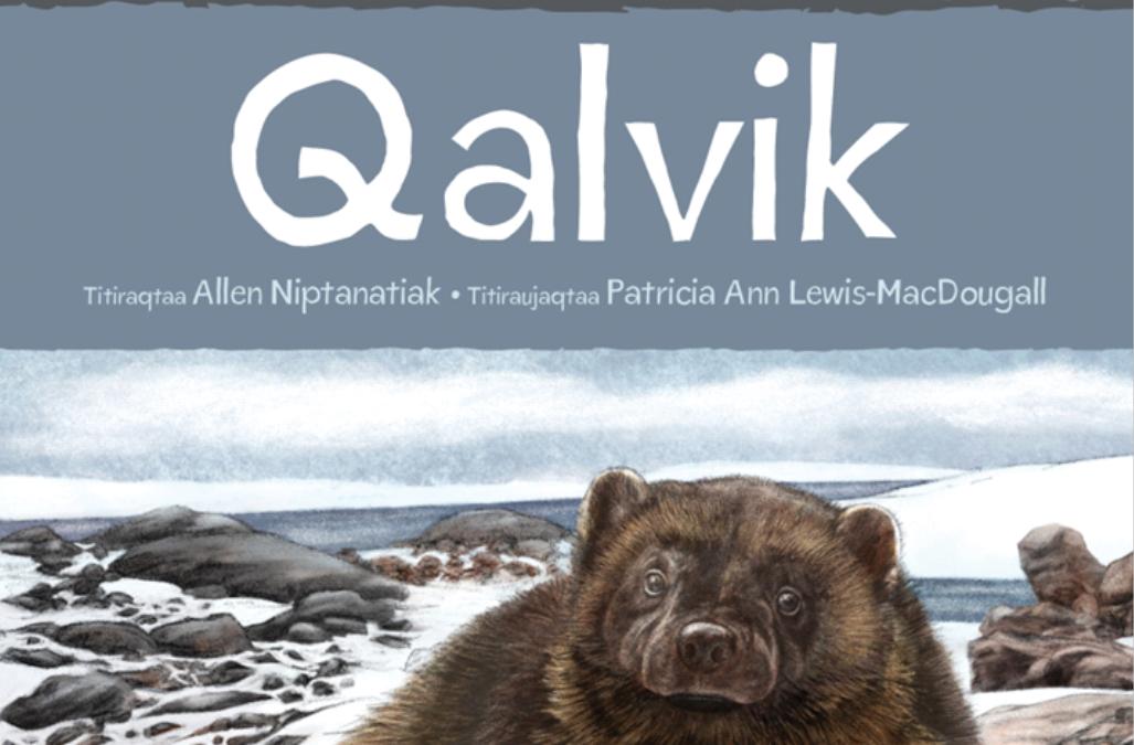 Huradjat Titiraujaqhimajut: Qalvik Animals Illustrated: Wolverines
